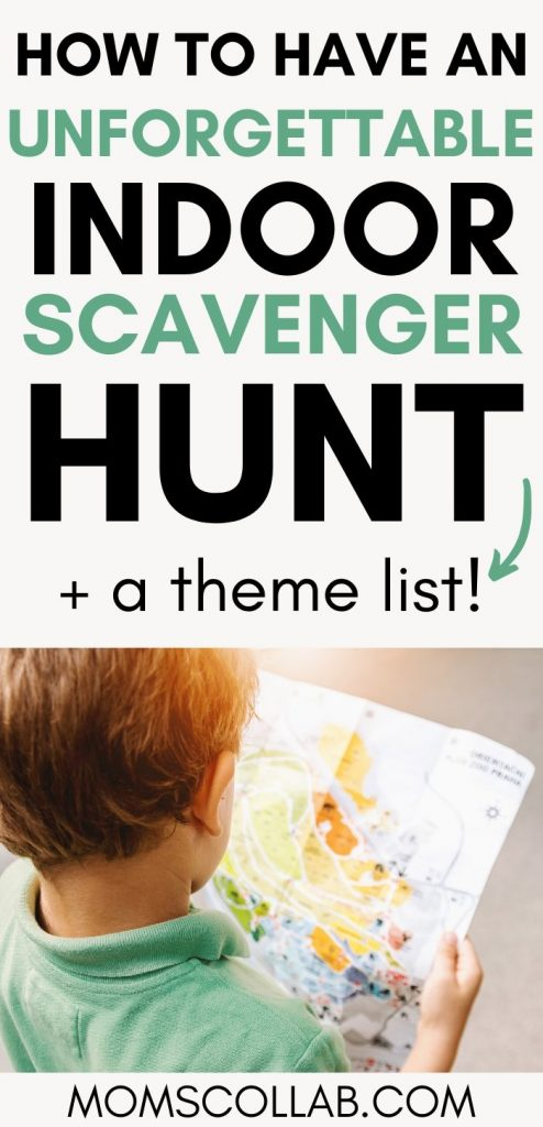 How to Have an Unforget able Scavenger Hunt Indoor