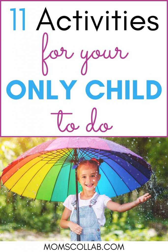 Activities for Your Only Child